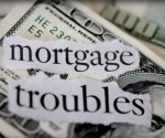 Mortgage Troubles