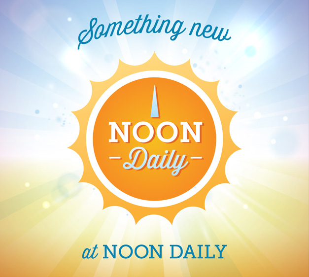 Check back for our latest NoonDaily Update, tomorrow at 12 p.m.!