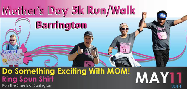 Barrington Mother's Day 5k Run/Walk on Sunday, May 11, 2014